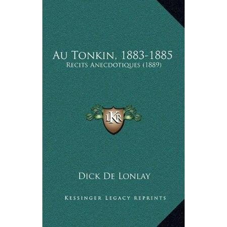 Au Tonkin, 1883-1885: Recits Anecdotiques (1889) - image 1 de 1