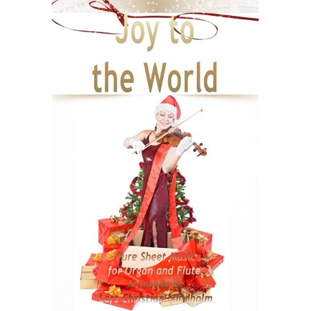 Joy to the World Pure Sheet Music for Organ and Flute, Arranged by Lars Christian Lundholm - (Part Of Your World Flute Sheet Music)