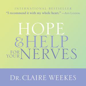 Hope and Help for Your Nerves - Audiobook