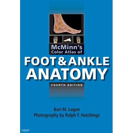 McMinn's Color Atlas of Foot and Ankle Anatomy E-Book -
