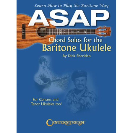 ASAP Chord Solos for the Baritone Ukulele