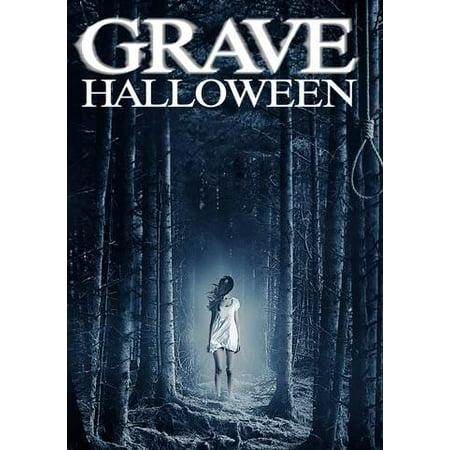 Grave Halloween (Vudu Digital Video on Demand) - Grave Halloween Movie Online