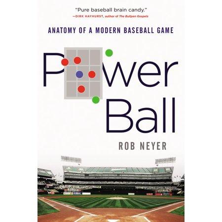 Power Ball: Anatomy of a Modern Baseball Game - eBook - Anatomy Games