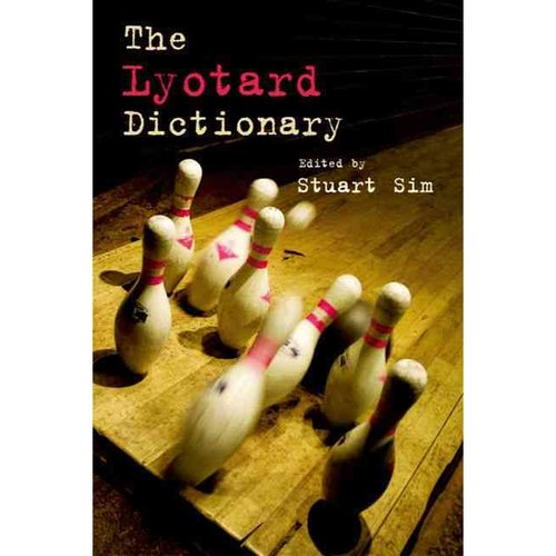 The Lyotard Dictionary