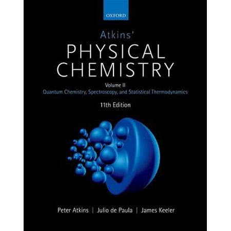Atkins' Physical Chemistry 11E : Volume 2