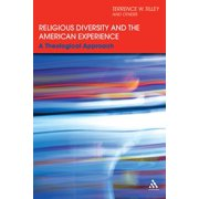 Religious Diversity and the American Experience : A Theological Approach