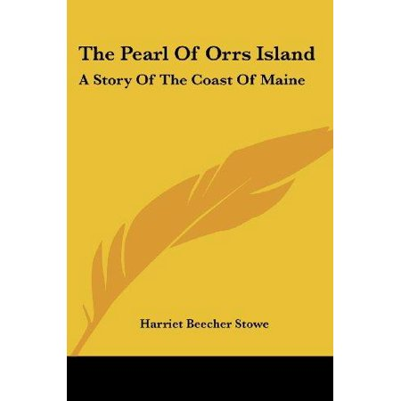 The Pearl of Orrs Island: a Story of the Coast of Maine - image 1 de 1