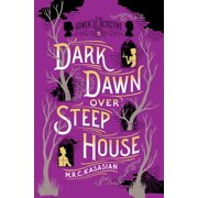Dark Dawn Over Steep House : The Gower Street Detective: Book 5