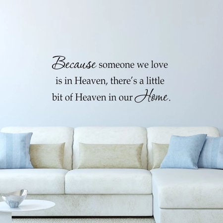 VWAQ Because Someone We Love is in Heaven There's a Little Bit of Heaven In Our Home Decal Wall Quote Family Friends Saying ()