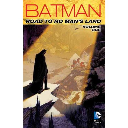 Batman 1: Road to No Mans Land by
