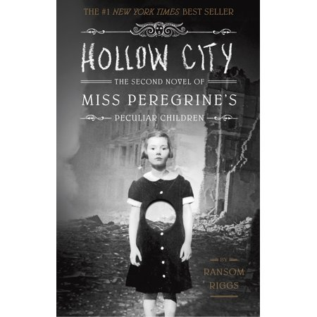 Hollow City : The Second Novel of Miss Peregrine's Peculiar