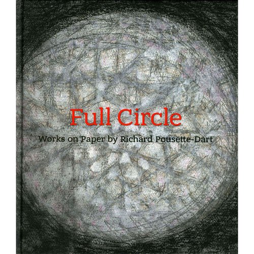 Full Circle: Works on Paper by Richard Pousette-Dart