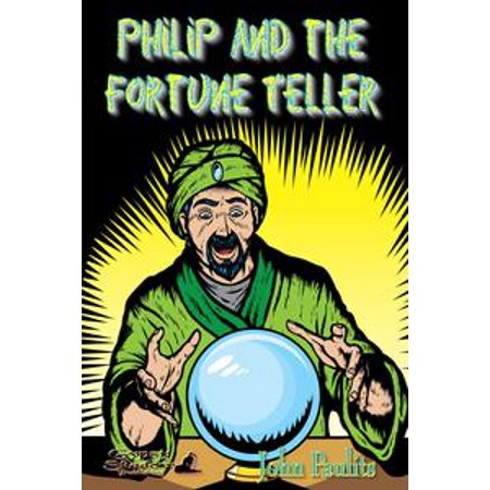 Philip and the Fortune Teller - eBook