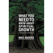 What You Need to Know about: What You Need to Know about Spiritual Growth: 12 Lessons That Can Change Your Life (Paperback)