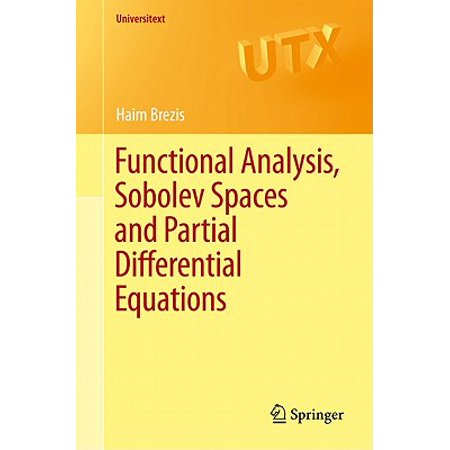 Functional Analysis, Sobolev Spaces and Partial Differential