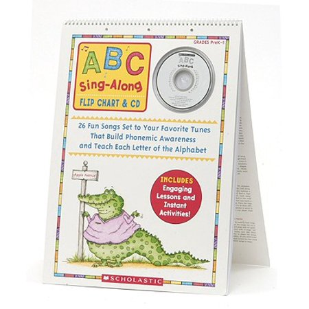 ABC Sing-Along Flip Chart : 26 Fun Songs Set to Your Favorite Tunes That Build Phonemic Awareness and Teach Each Letter of the Alphabet
