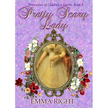 Pretty Scary Lady: Princesses of Chadwick Castle Adventures - eBook - Scary Princesses