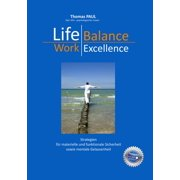 Life Balance - Work Excellence - eBook