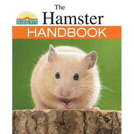 Barron's Pet Handbooks: The Hamster Handbook (Paperback) - Adult Hamster