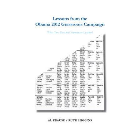 Obama Campaign Buttons - Lessons from the Obama 2012 Grassroots Campaign - eBook