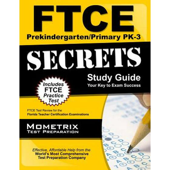 Ftce Prekindergartenprimary Pk 3 Secrets Study Guide Ftce Test