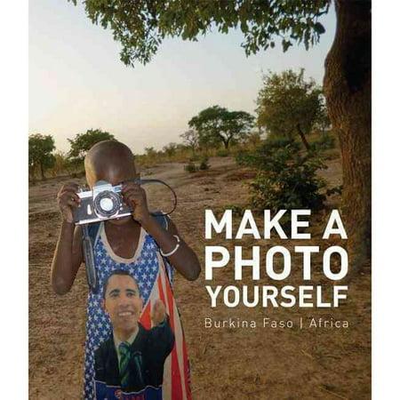 Make a Photo Yourself / Mach dir ein Bild / Fais toi une Image: Photos Work by the Children of the Christoph Schlingensief Opera Village Africa - Burkna Faso / Fotoarbeiten von Kindern aus dem Christoph Schlingensi
