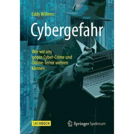 Cybergevaar  Wie Wir Uns Gegen Cyber Crime Und Online Terror Wehren K Nnen