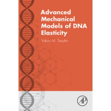 Advanced Mechanical Models of DNA Elasticity - eBook