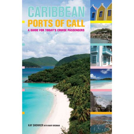 Caribbean Ports Of Call  A Guide For Todays Cruise Passengers
