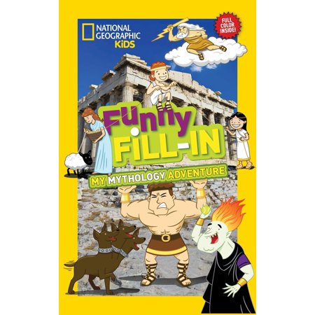 National Geographic Kids Funny Fill-In: My Greek Mythology Adventure](Adventure Books For Kids)