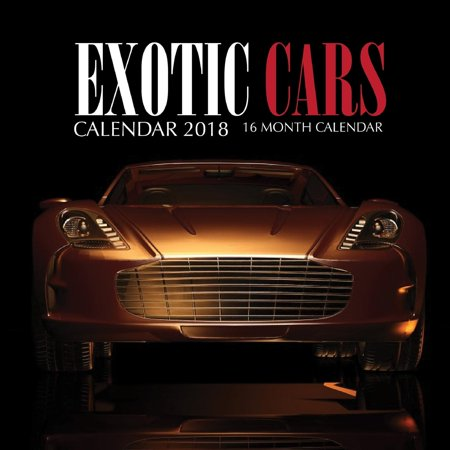 16 Month Dog Calendar (Exotic Cars Calendar 2018: 16 Month Calendar)