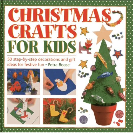 Christmas Crafts for Kids : 50 Step-By-Step Decorations and Gift Ideas for Festive Fun - Halloween Kids Craft Ideas