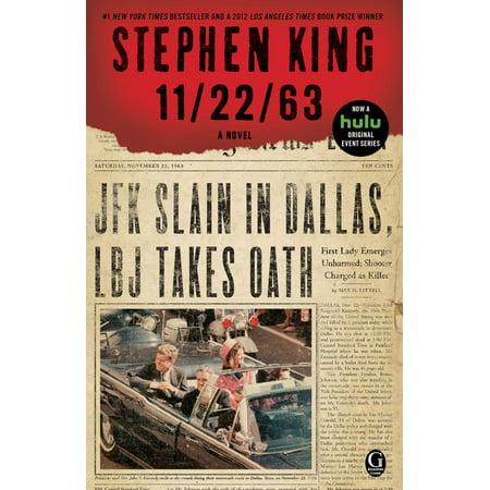 - 11/22/63 : A Novel