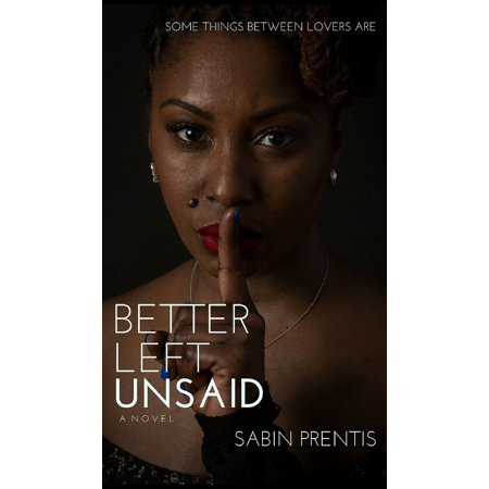 Love & Family: Better Left Unsaid (Hardcover)