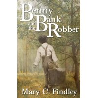 Benny and the Bank Robber - eBook