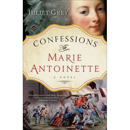 Confessions of Marie Antoinette : A Novel](Marie Antoinette Fancy Dress)