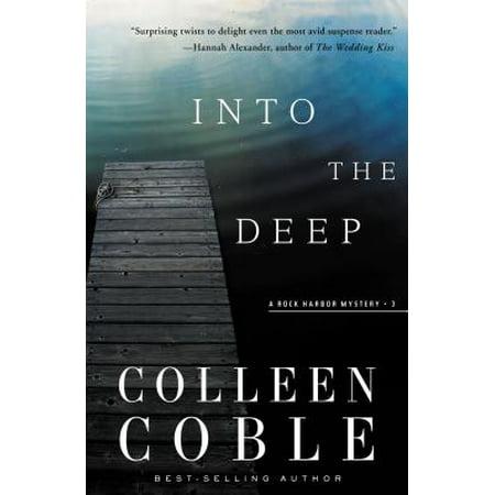 Into the Deep : A Rock Harbor Novel