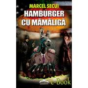 Hamburger cu mămăliga - eBook