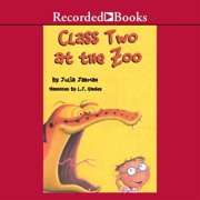 Class Two at the Zoo - Audiobook