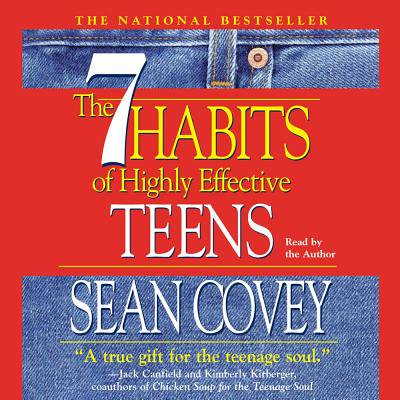 The 7 Habits of Highly Effective Teens -