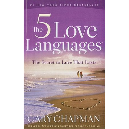 The 5 Love Languages: The Secret to Love That (The Five Love Languages For Singles Quiz)