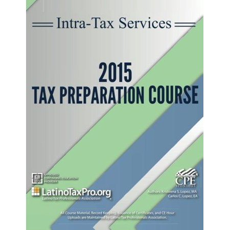 Intra Tax Services 2015 Tax Preparation Course