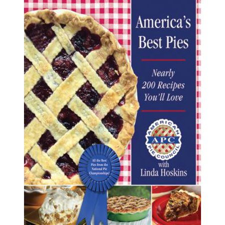 America's Best Pies : Nearly 200 Recipes You'll Love for $<!---->