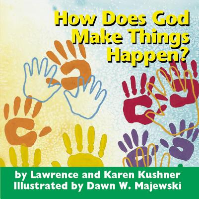 How Does God Make Things Happen? (Board Book)