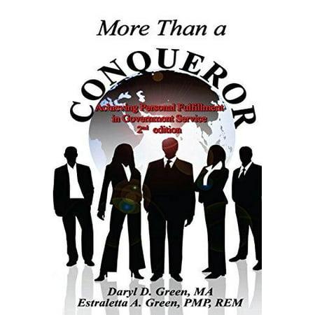 More Than A Conqueror  Achieving Personal Fulfillment In Government Service