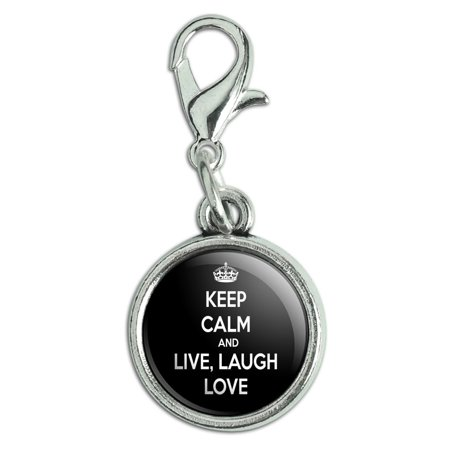 Keep Calm And Live Laugh Love Antiqued Bracelet Pendant Zipper Pull Charm with Lobster Clasp