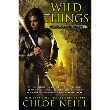 Max King Of The Wild Things (Wild Things : A Chicagoland Vampires)