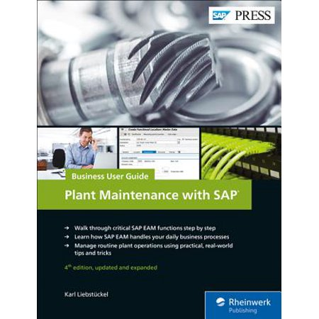 Plant Maintenance with Sap: Business User Guide (Sap Business One Version For Sap Hana)