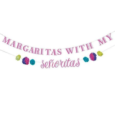 Margaritas with My Senoritas Garland Banner](Margarita Party)