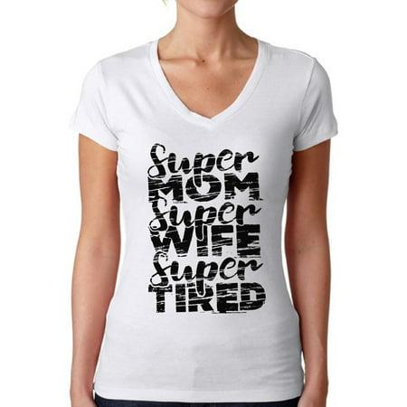 Awkward Styles Women's Super Mom Super Wife Super Tired V-neck T-shirt Black Faded Gift - Black And White Attire Ideas